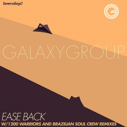 Galaxy Group – Ease Back