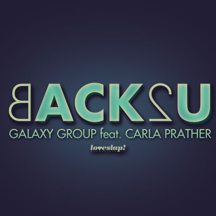 Galaxy Group featuring Carla Prather – Back2U