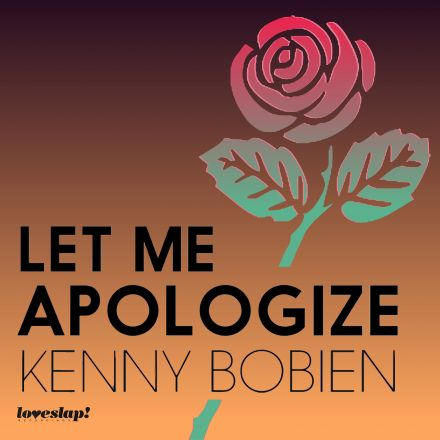 So What ft Kenny Bobien – Let Me Apologize